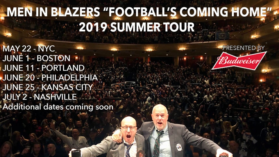 Men in Blazers Football's Coming Home Summer Tour