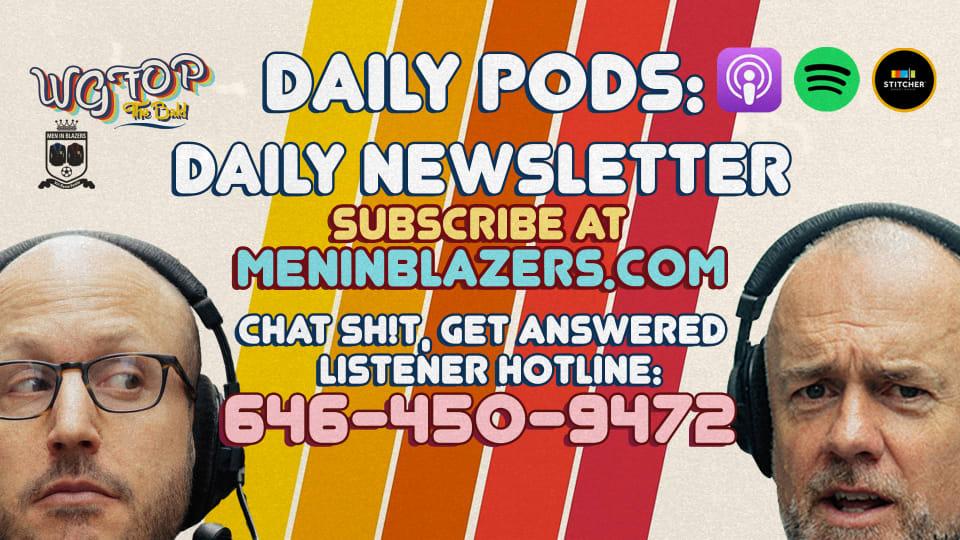 Men in Blazers Daily Content